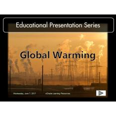 Educational Presentation / Teaching Resource Series: Global Warming