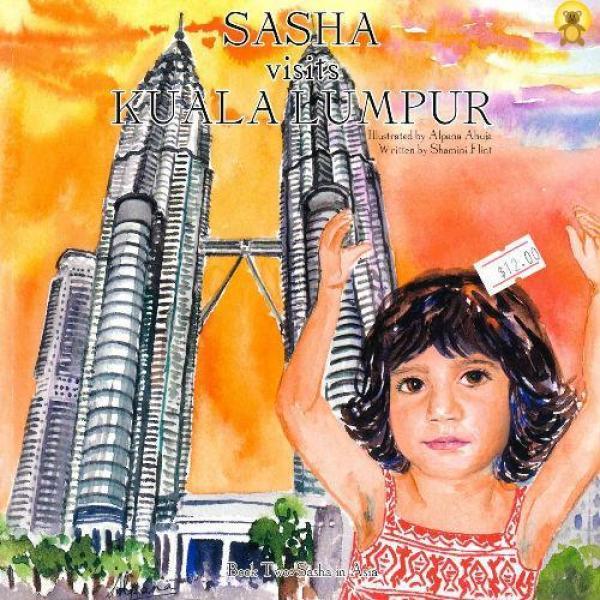 Sasha Visits Kuala Lumpur