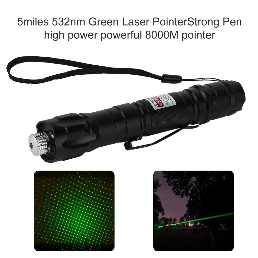 5miles 532nm Green Laser PointerStrong Pen high power powerful 8000M pointer