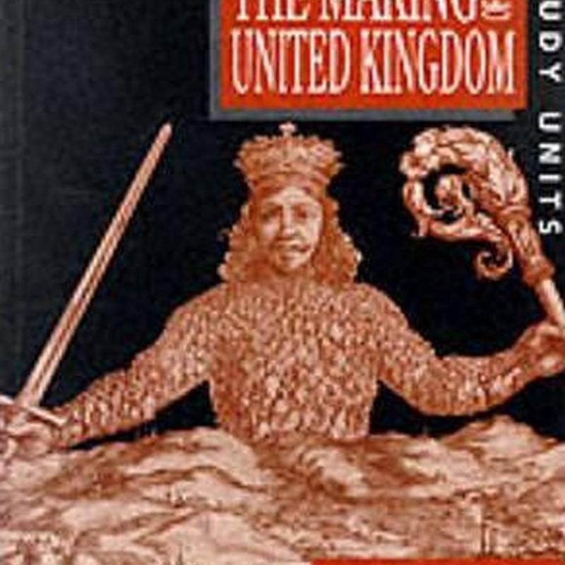 Heinemann History Study Units: Student Book. The Making of the UK (Author: Joe Scott, ISBN: 9780435312862)