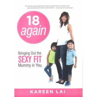 Harga 18 AGAIN: BRINGING OUT THE SEXY FIT