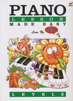 Piano Lessons Made Easy Level 2 by Lina Ng