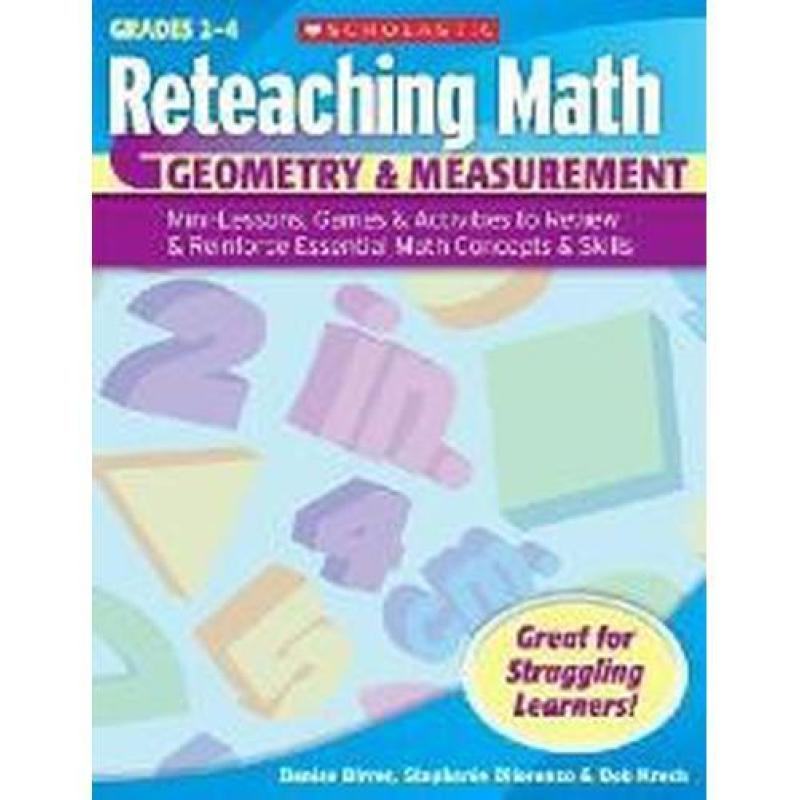 Reteaching Math: Geometry & Measurement Gr 4 to 6