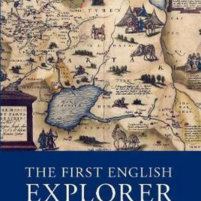 The First English Explorer (Author: Kit Mayers, ISBN: 9781785892288)