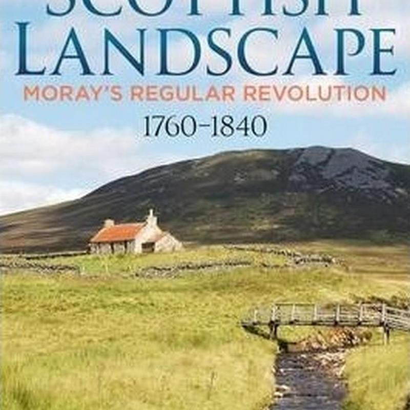 The Making of a Scottish Landscape (Author: John R. Barrett, ISBN: 9781781553985)