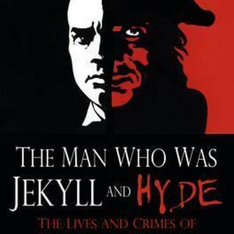 The Man Who Was Jekyll and Hyde (Author: Rick Wilson, ISBN: 9780750960199)