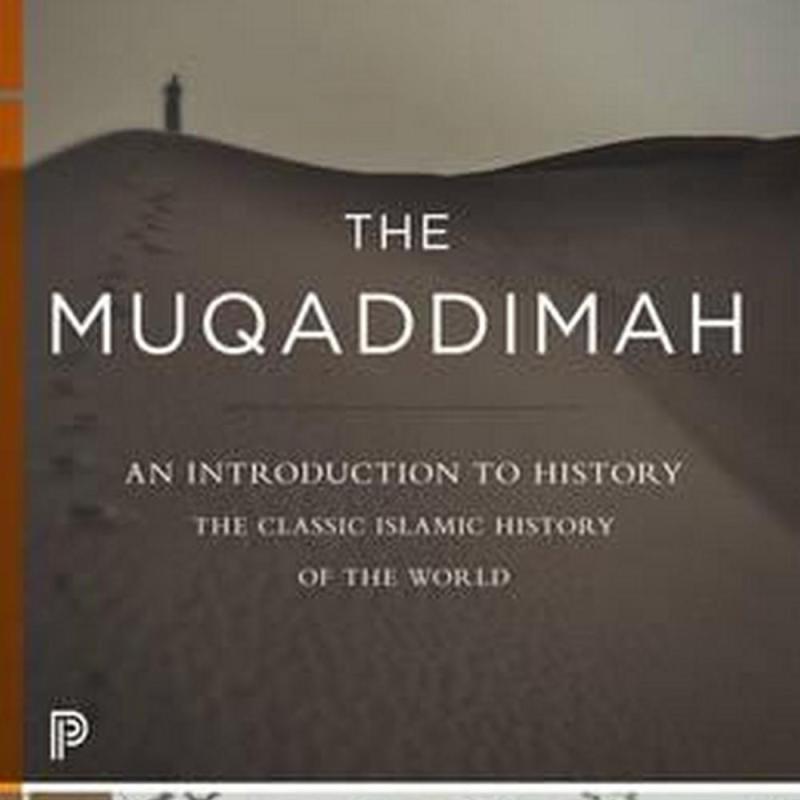 The Muqaddimah (Author: Ibn Khaldun, ISBN: 9780691166285)