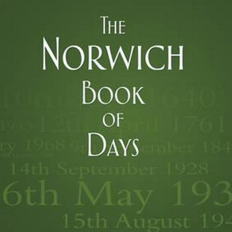 The Norwich Book of Days (Author: Carol Twinch, ISBN: 9780752465890)
