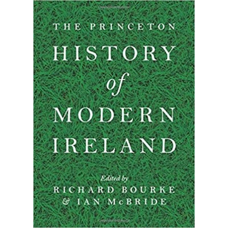 The Princeton History of Modern Ireland (Author: , ISBN: 9780691154060)