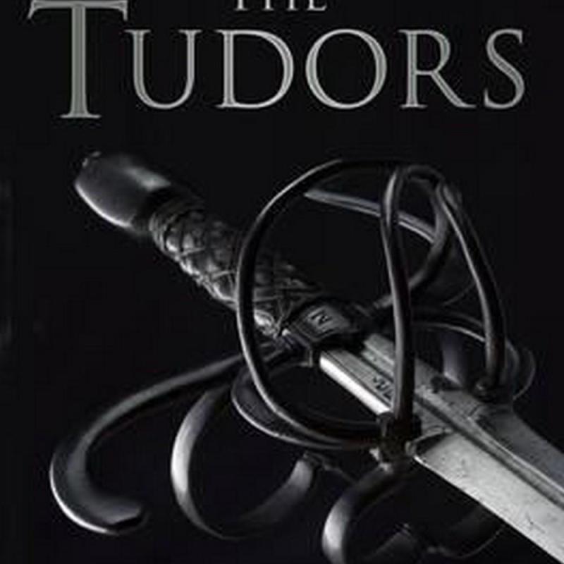 The Tudors in 100 Objects (Author: John Matusiak, ISBN: 9780750961806)