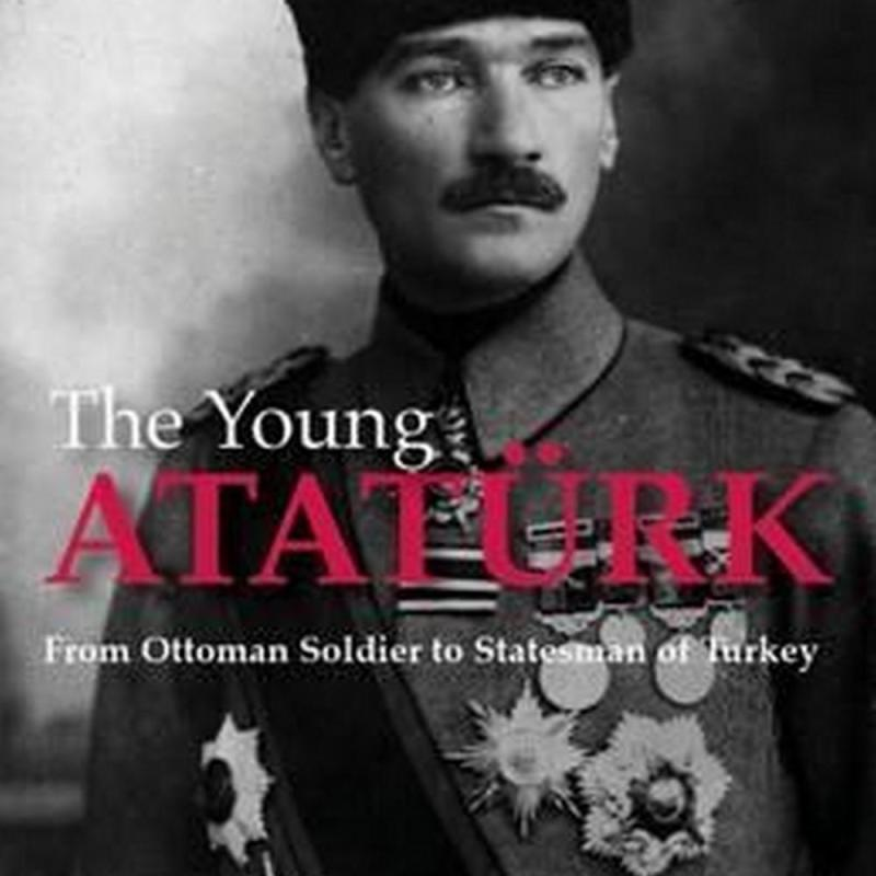 The Young Ataturk (Author: George W. Gawrych, ISBN: 9781784534264)