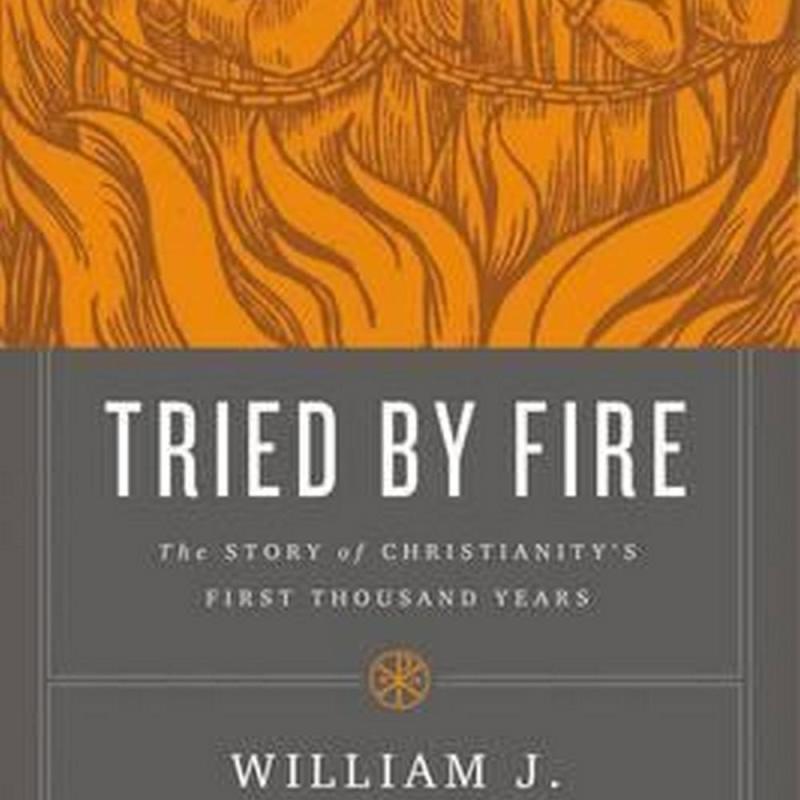 Tried by Fire (Author: William J. Bennett, ISBN: 9780718018702)
