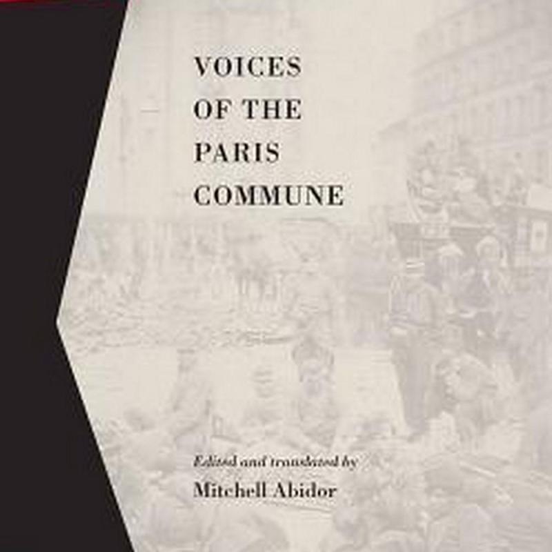 Voices Of The Paris Commune (Author: , ISBN: 9781629631004)