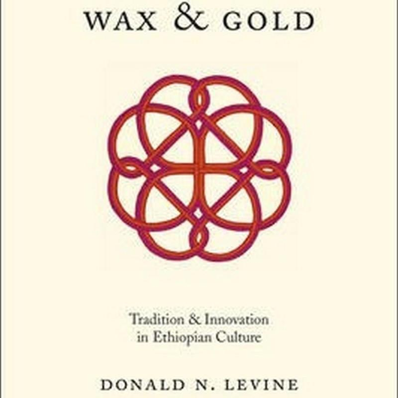 Wax and Gold (Author: Donald N. Levine, ISBN: 9780226215440)