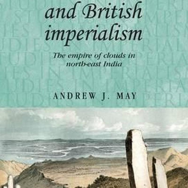 Welsh Missionaries and British Imperialism (Author: Andrew J. May, ISBN: 9780719099977)