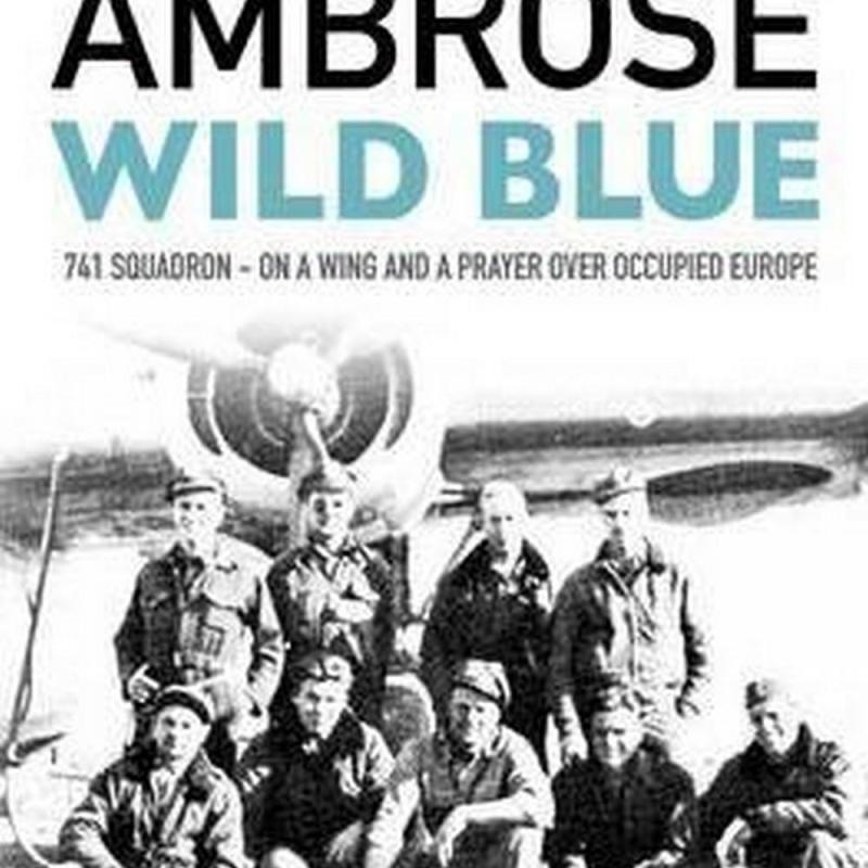 Wild Blue (Author: Ambrose, ISBN: 9781471158810)