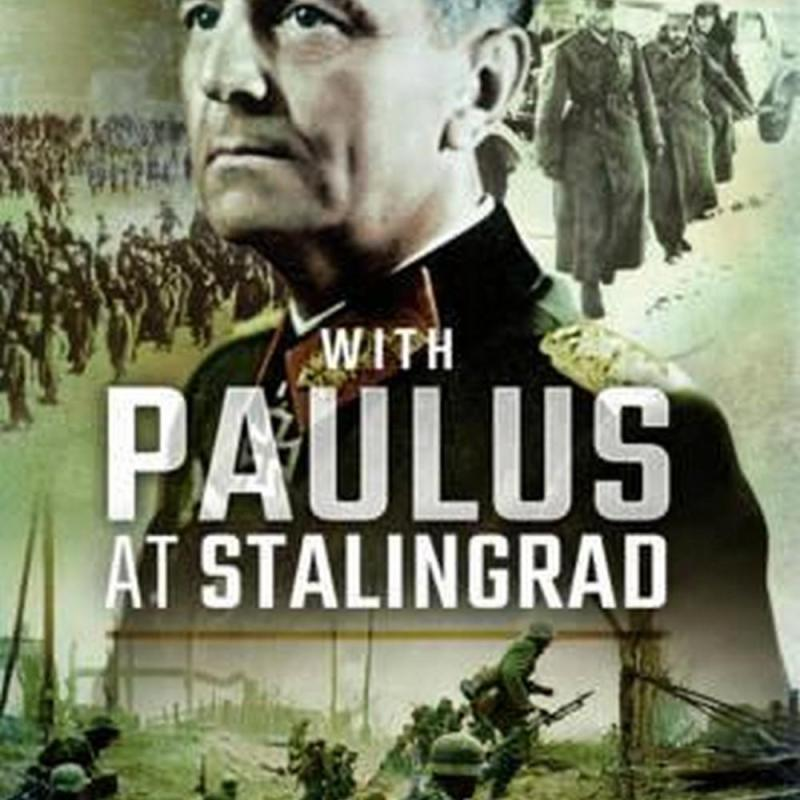 With Paulus at Stalingrad (Author: Wilhelm Adam, Otto Rhle, ISBN: 9781473898981)