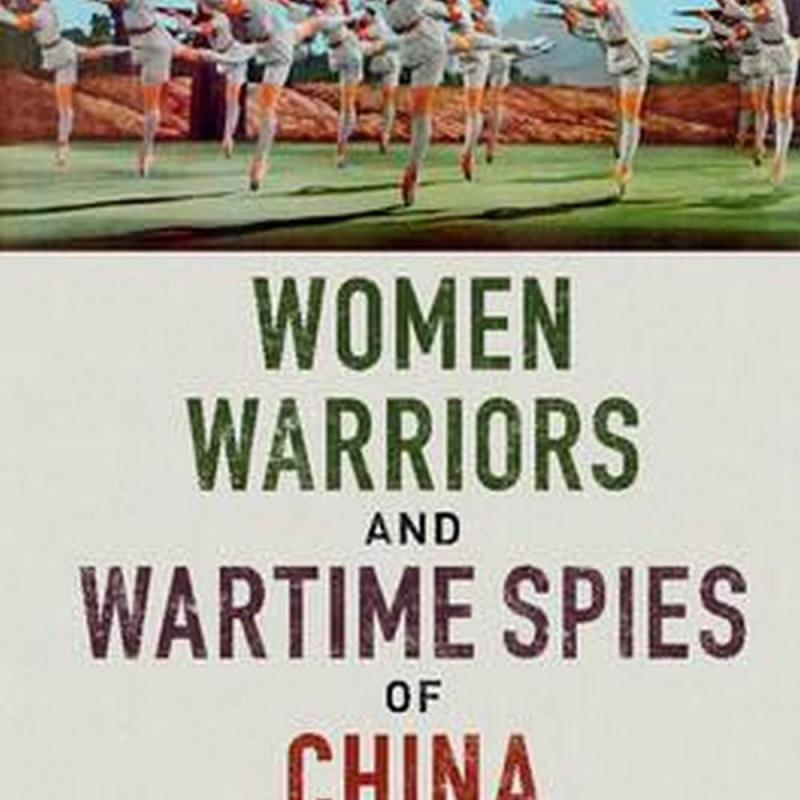 Women Warriors and Wartime Spies of China (Author: Sydney) Louise (University of New South Wales Edwards, ISBN: 9781316509340)