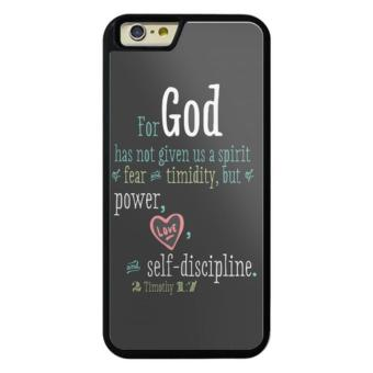 Harga Phone case for iPhone 6/6s deng Bible Versefor-god-has-not-given-us-a-spirit-of-fear-with-signature cover for Apple iPhone 6 / 6s - intl