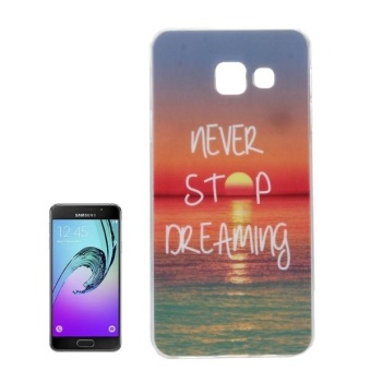 Harga For Samsung Galaxy A7 (2016) / A710 IMD Words Sunrise Pattern Soft TPU Protective Case Back Cover - intl
