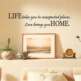 Hequ Life Takes You Unexpected Places Love Brings You HOME Saying Quote Home Decor Art Removable Vinyl Wall Sticker